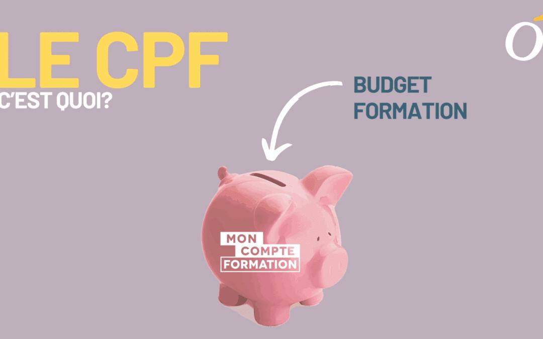 Le Compte Personnel de Formation (CPF): Comment ça marche?